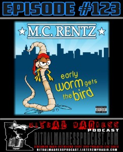 Episode #123 M.C Rentz