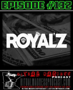 Episode #132, Royalz!