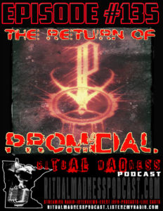 Episode #135, Promidal Returns!